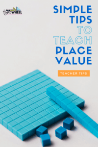 Teaching Place Value - The Third Wheel