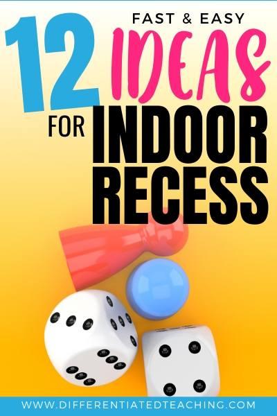 Indoor Recess Games & Activities for Elementary Students