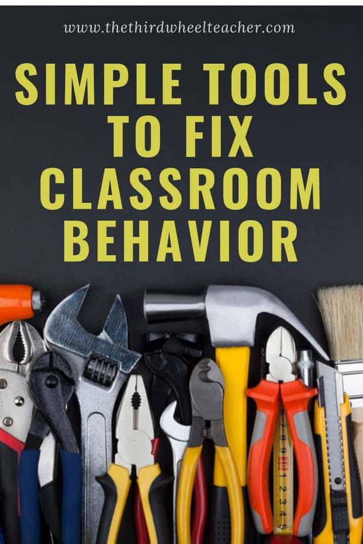 Simple Tools to Fix Classroom Behavior