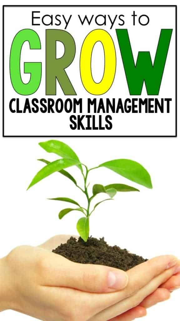 easy ways to grow your classroom management skills