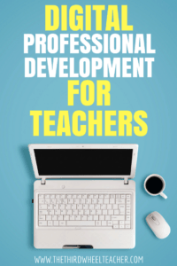 Free Digital PD for Teachers