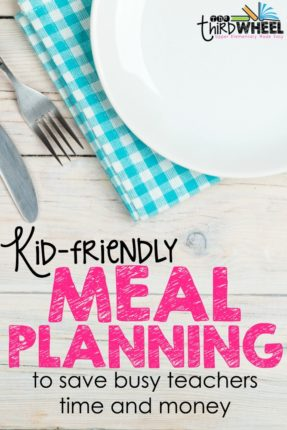 Meal planning for busy teachers