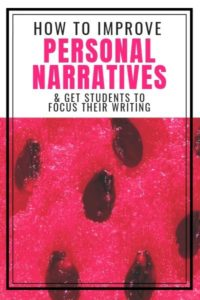 How to get students to focus on a small moment in personal narrative writing
