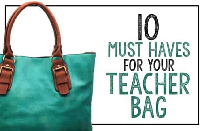 teacher bag essentials must have