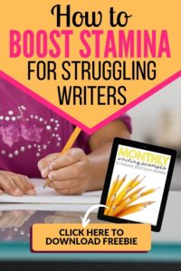 How to Boost Writing Stamina for Struggling Writers