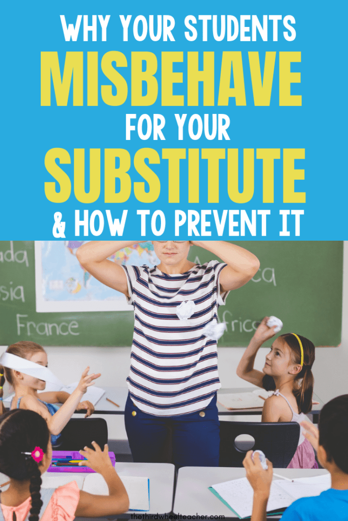 5 reasons your students misbehave for a substitute & how to prevent them.png