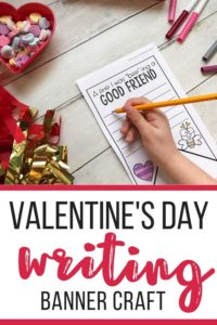 Valentine's Day Writing Craft for Kids