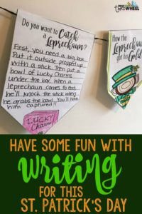 St. Patrick's Day Writing Project for March - Fun craft for classrooms