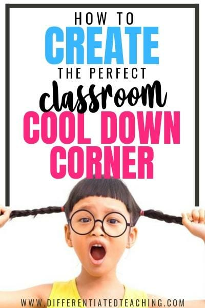 How to create the perfect classroom cool down spot - everything you need to know and a free starter kit