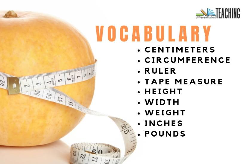Vocabulary words to review for measurement with pumpkin science by Differentiated Teaching