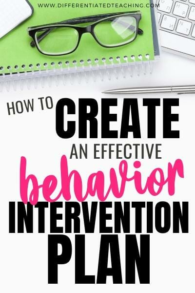 How to create an effective behavior intervention plan