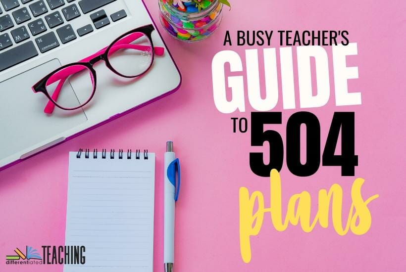 A busy teacher's guide to 504 plans
