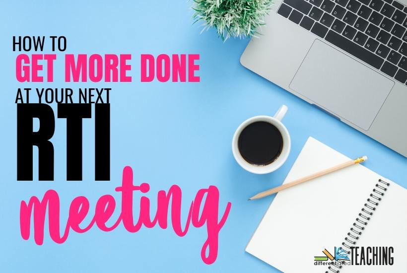 How to get more done at your next RTI meeting