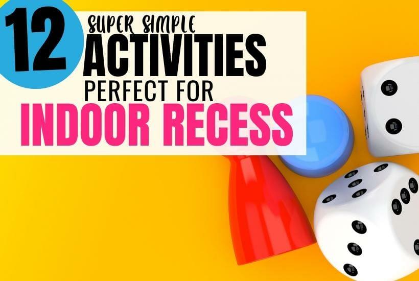 Indoor Recess Games & Activities