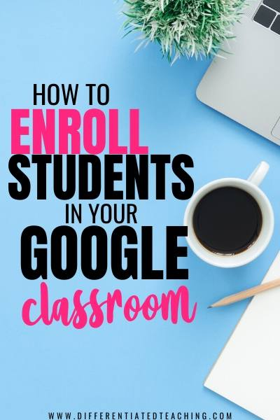 How to enroll students in Google Classroom