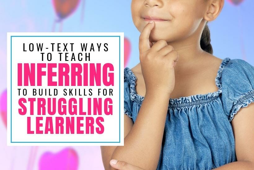 Inferring to build skills with struggling learners