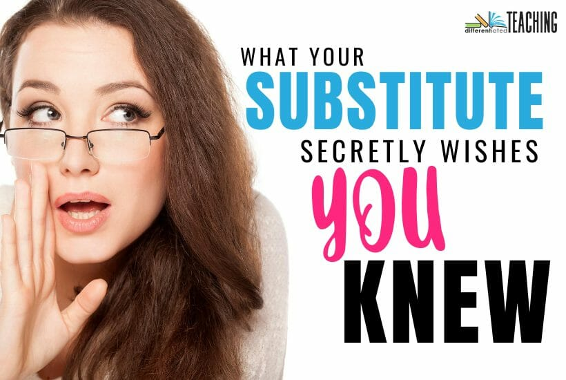 What your substitute teacher wishes you knew about sub plans
