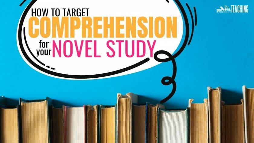 PLANNING COMPREHENSION FOR NOVEL STUDY