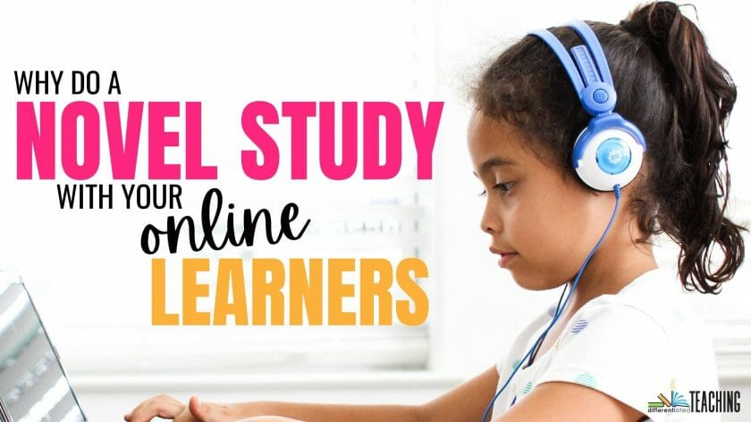 DOING A NOVEL STUDY WITH AN ONLINE STUDY