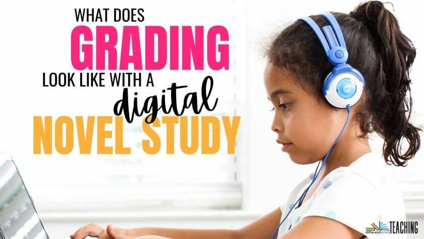 grading a digital novel study girl working on her digital classroom