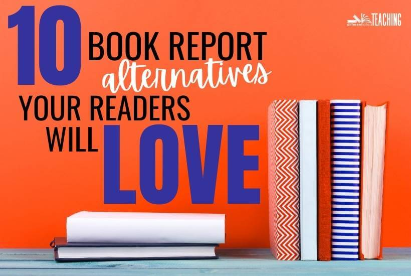 10 book report alternatives